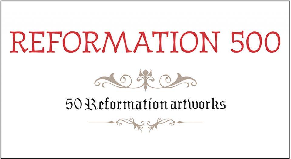 Reformation 500 50 Reformation Artworks Living Lutheran