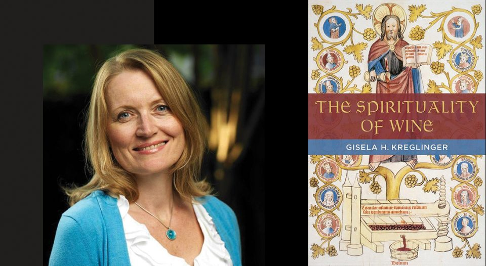 Gisela Kreglinger's The Spirituality of Wine
