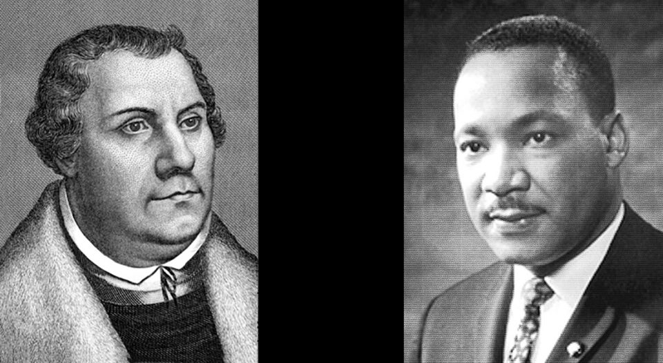 Martin Luther and Martin Luther King Jr.