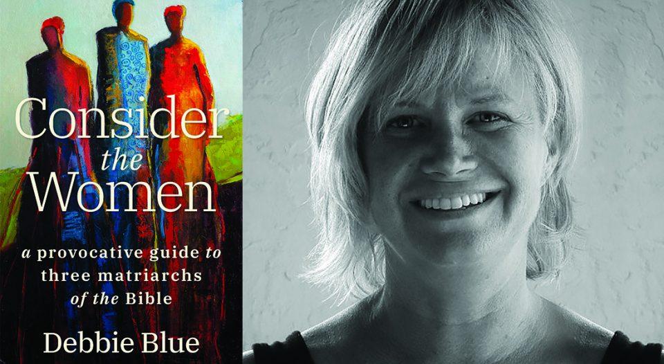 Consider the Women by Debbie Blue