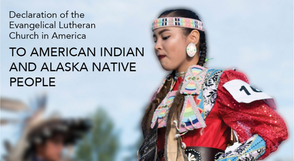 Declaration of the ELCA to American Indian and Alaska Native People